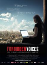 Forbidden Voices: How to Start a Revolution with a Computer