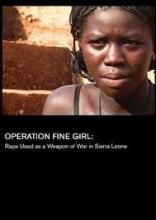 Operation Fine Girl: Rape Used as a Weapon of War in Sierra Leone